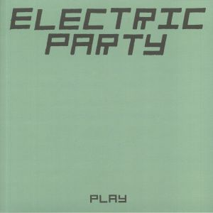 ELECTRIC PARTY - Play