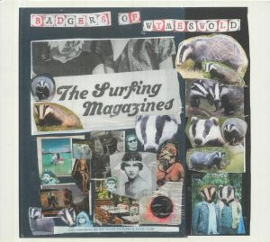 SURFING MAGAZINES, The - Badgers Of Wymeswold