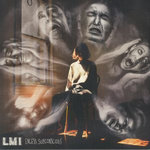 LMI - Excess Subconscious