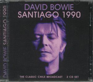 BOWIE, David - Santiago 1990: The Classic Chile Broadcast
