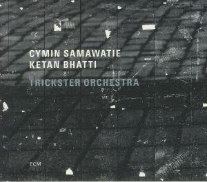 SAMAWATIE, Cymin/KETAN BHATTI - Trickster Orchestra