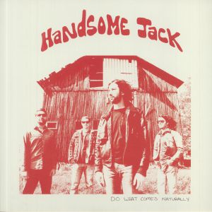 HANDSOME JACK - Do What Comes Naturally (reissue)