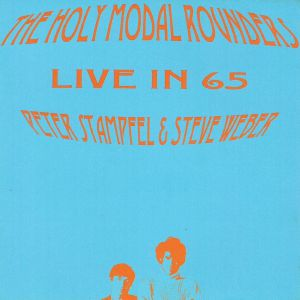 HOLY MODAL ROUNDERS, The - Live In 65