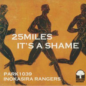 INOKASIRA RANGERS - 25 Miles/It's A Shame