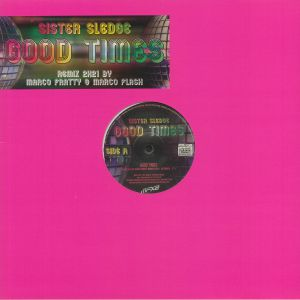 SISTER SLEDGE - Good Times (remixes)