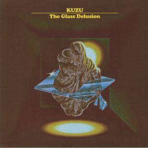 KUZU - The Glass Delusion