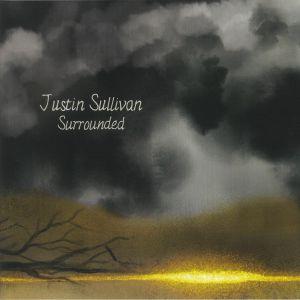 SULLIVAN, Justin - Surrounded