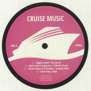 Angelo Ferreri / Mark Funk / Danny Cruz / Patrick Wayne / Dj Threejay / Super Drug - Cruise Music Vinyl Jams Vol 4