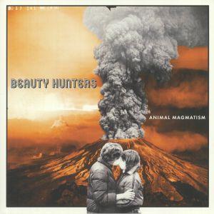 BEAUTY HUNTERS - Animal Magmatism