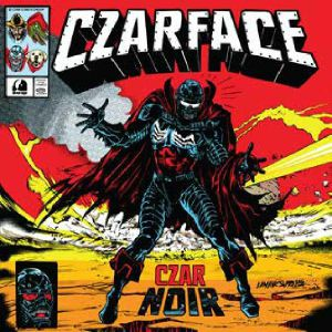 CZARFACE - Czar Noir (Record Store Day RSD 2021)
