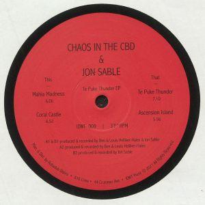 CHAOS IN THE CBD/JON SABLE - Te Puke Thunder EP