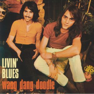 LIVIN' BLUES - Wang Dang Doodle (reissue)