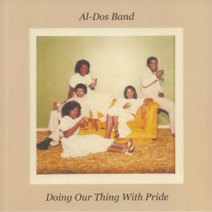 AL DOS BAND - Doing Our Thing With Pride
