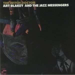 BLAKEY, Art & THE JAZZ MESSENGERS - The Witch Doctor (remastered)