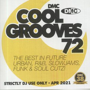 VARIOUS - Cool Grooves 72: The Best In Future Urban R&B Slowjams Funk & Soul Cutz! (Strictly DJ Only)