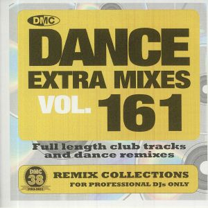 VARIOUS - Dance Extra Mixes Vol 161: Remix Collections For Professional DJs Only (Strictly DJ Only)