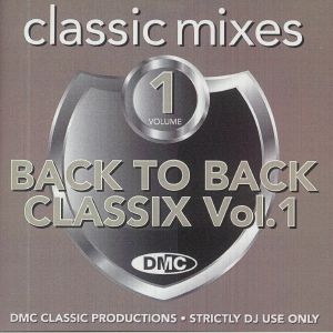 VARIOUS - DMC Classic Mixes: Back to Back Classix Volume 1 (Strictly DJ Only)