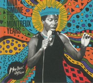 SIMONE, Nina - Nina Simone: The Montreux Years