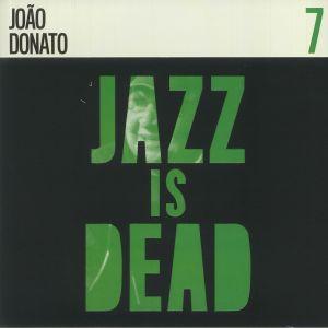 DONATO, Joao/ADRIAN YOUNGE/ALI SHAHEED MUHAMMAD - Jazz Is Dead 7