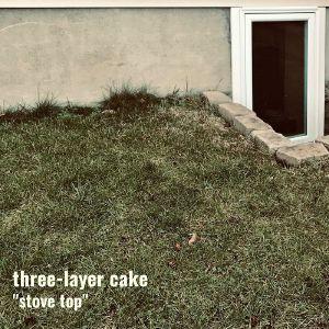 THREE LAYER CAKE - Stove Top