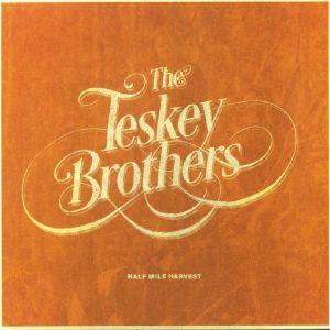TESKEY BROTHERS, The - Half Mile Harvest (B-STOCK)