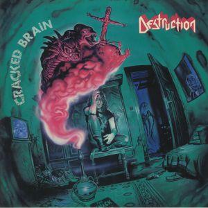 DESTRUCTION - Cracked Brain