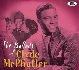 McPHATTER, Clyde - The Ballads Of Clyde McPhatter