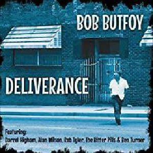 BUTFOY, Bob - Deliverance