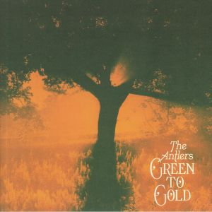 ANTLERS, The - Green To Gold