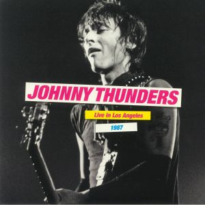 THUNDERS, Johnny - Live In Los Angeles 1987 (Record Store Day RSD 2021)