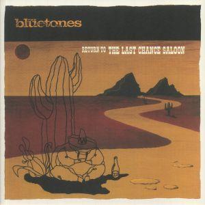 BLUETONES, The - Return To The Last Chance Saloon