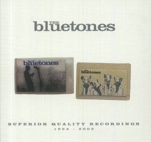 BLUETONES, The - Superior Quality Recordings