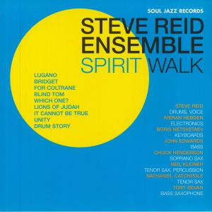 STEVE REID ENSEMBLE feat KIERAN HEBDEN - Spirit Walk (Record Store Day RSD 2021)