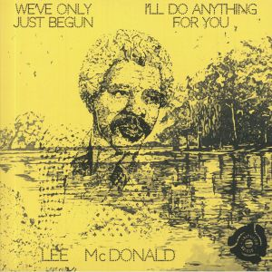 McDONALD, Lee - We've Only Just Begun (40th Anniversary Edition) (Record Store Day RSD 2021)