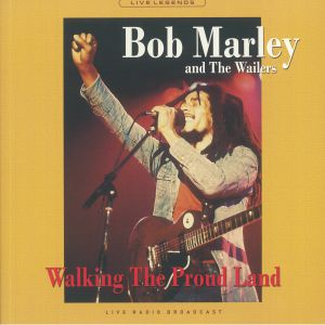 MARLEY, Bob & THE WAILERS - Walking The Proud Land