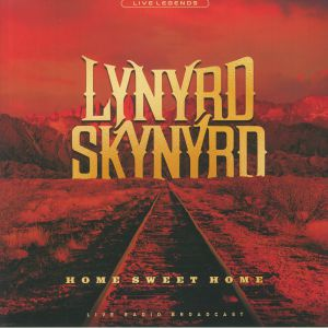 LYNYRD SKYNYRD - Home Sweet Home