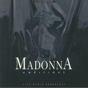 MADONNA - Ambitious: Live Radio Broadcast