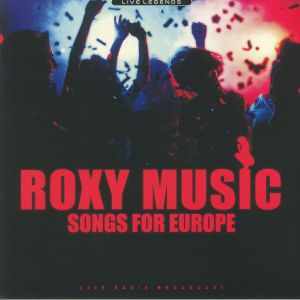 ROXY MUSIC - Songs For Europe: Live 1979