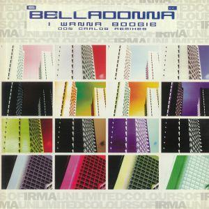 BELLADONNA - I Wanna Boogie: Don Carlos Remixes