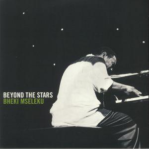 MSELEKU, Bheki - Beyond The Stars
