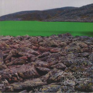 VLADISLAV DELAY - Rakka II