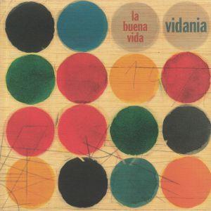 LA BUENA VIDA - Vidania (reissue)