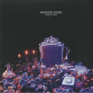 MAGGIE ROSE - Have A Seat