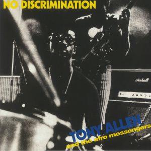 ALLEN, Tony/THE AFRO MESSENGERS - No Discrimination