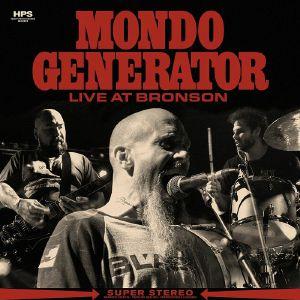 MONDO GENERATOR - Live at Bronson