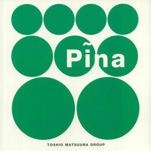 TOSHIO MATSUURA GROUP - Pina