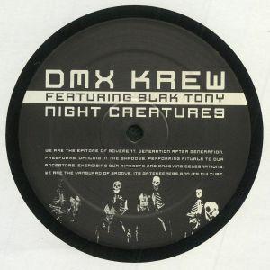 DMX KREW feat BLAK TONY - Night Creatures