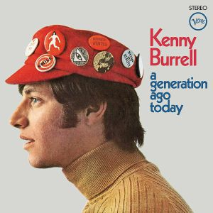 BURRELL, Kenny - A Generation Ago Today (reissue)