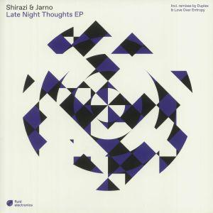 SHIRAZI/JARNO - Late Night Thoughts EP