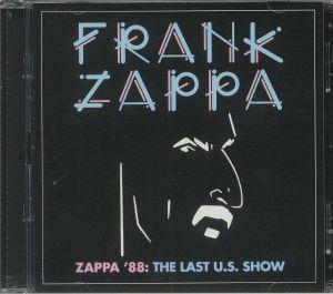 ZAPPA, Frank - Zappa '88: The Last US Show